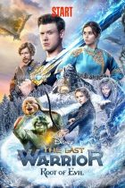 The Last Warrior: Root of Evil (2021) LATINO